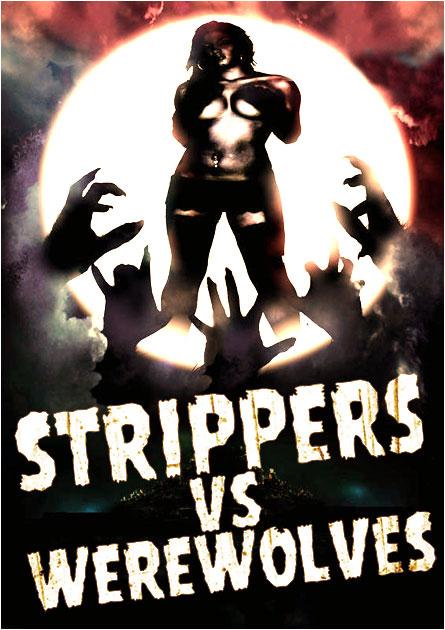 Strippers Vs. Werewolves